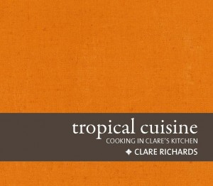 tropical cuisine book cover clare richards