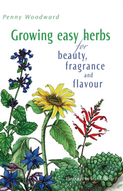 Growing Easy Herbs for Beauty Fragrance and Flavour