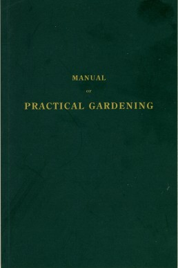 Manual of Practical Gardening by Daniel Bunce